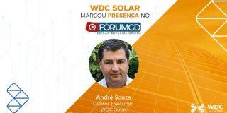A WDC Solar apresenta seus diferenciais no 1º Fórum GD Online